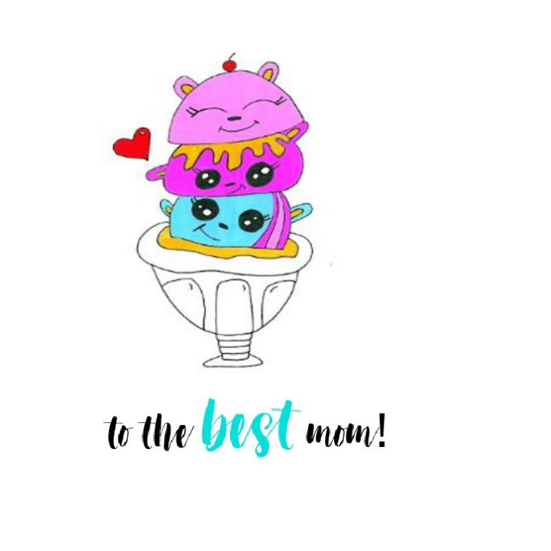 Mother's Day|To The Best Mom